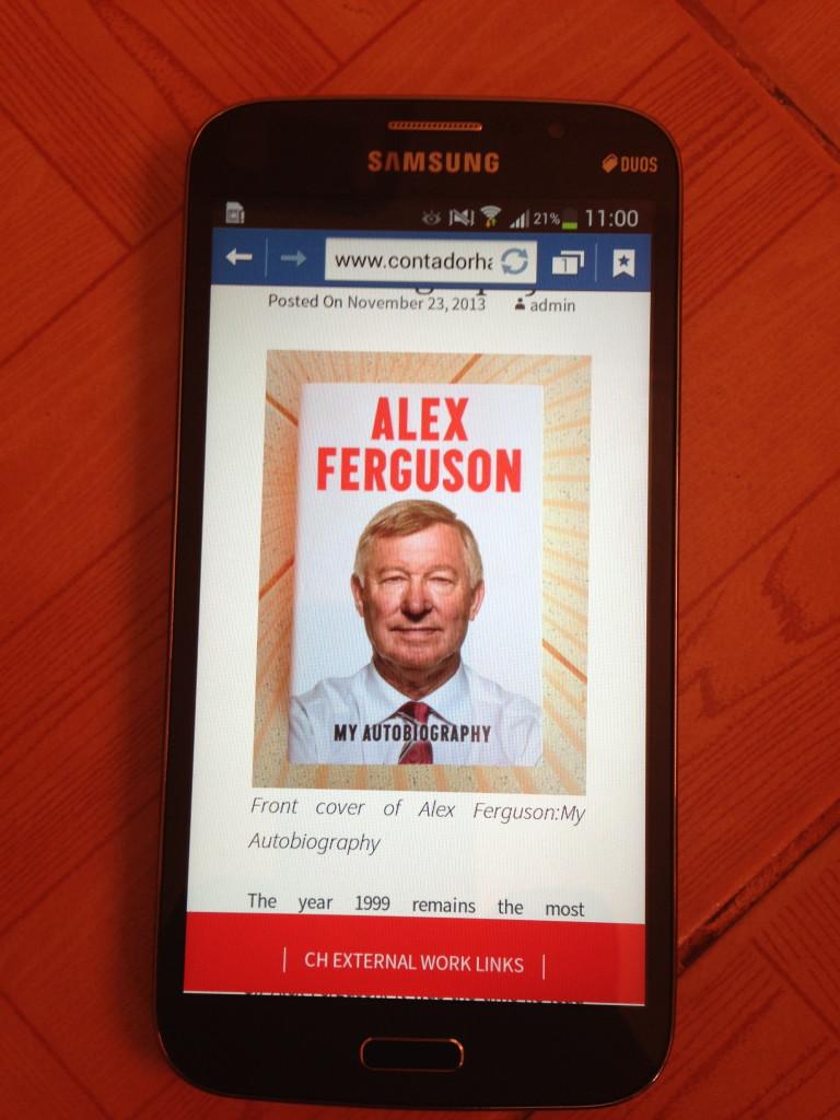 Browsing my review on Sir Alex Ferguson book was flawless on Samsung Galaxy Mega 6.3 inches