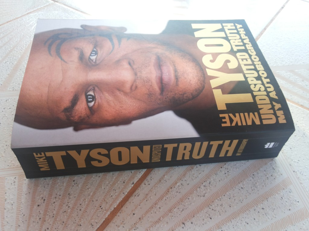 Front cover of the Undisputed Truth: My Autobiography by Mike Tyson