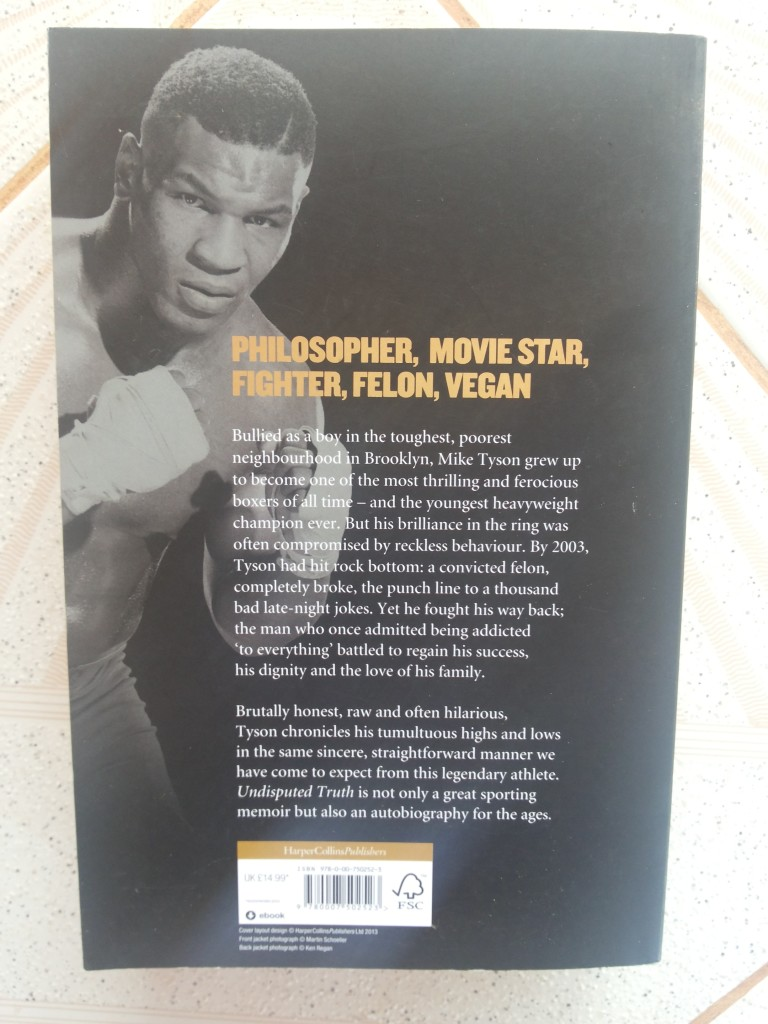 The back cover of Undisputed Truth: My Autobiography by Mike Tyson